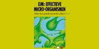 EM / Effectieve Micro-organismen